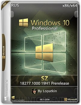Windows 10 Pro (x86-x64) 18277.1000 19H1 Prerelease SZ by Lopatkin
