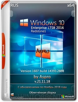 Windows 10 Enterprise LTSB 2016 (x64) by Aspro v.21.11.18