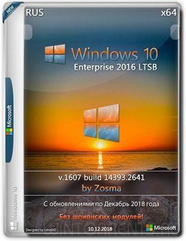 Windows 10 Enterprise LTSB 2016 (x64) v1607 by Zosma v.10.12.2018