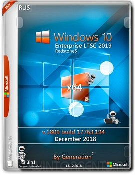 Windows 10 Enterprise LTSC (x64) v.1809.17763.194 Dec2018 by Generation2