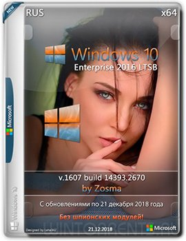 Windows 10 Enterprise LTSB 2016 (x64) v1607 by Zosma (21.12.2018)