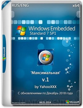 Windows Embedded Standard 7 SP1 Максимальная (x86-x64) by YahooXXX v.1