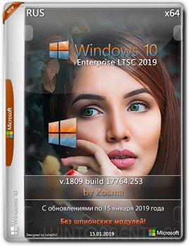 Windows 10 Enterprise (x64) LTSC by Zosma (v.15.01.2019)