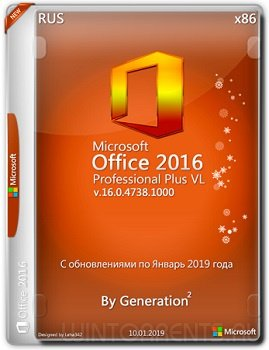 Microsoft Office 2016 Pro Plus (x86) VL 16.0.4738.1000 Jan 2019 By Generation2