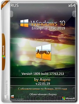 Windows 10 Enterprise LTSC 2019 (x64) by Aspro v.22.01.19