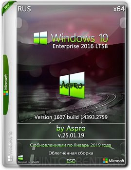 Windows 10 Enterprise LTSB 2016 (x64) by Aspro v.25.01.19