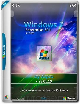 Windows 7 Enterprise SP1 (x64) by Aspro v.29.01.19