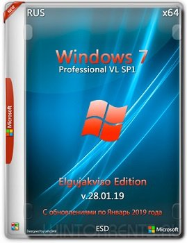 Windows 7 Professional SP1 VL (x64) Elgujakviso Edition v.28.01.19