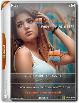 Windows 10 Enterprise LTSB 2016 (x64) v.1607 by Zosma 13.02.2019