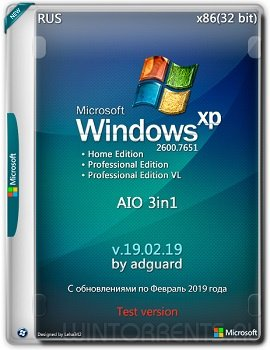 Windows XP AIO 3in1 SP3 (x86) with Update by adguard v19.02.19