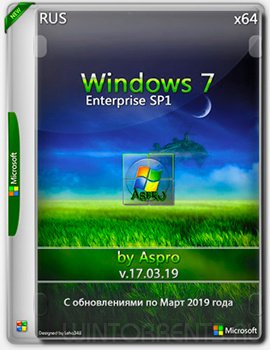 Windows 7 Enterprise SP1 (x64) by Aspro v.17.03.19