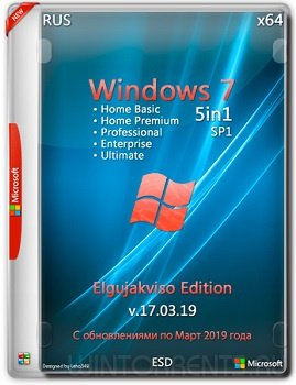 Windows 7 SP1 5in1 (x64) by Elgujakviso Edition v.17.03.19