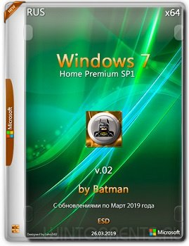 Windows 7 Home Premium SP1 (x64) by Batman v.02