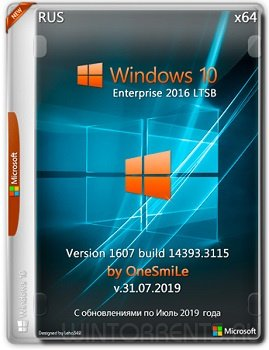 Windows 10 Enterprise LTSB (x64) 1607.14393.3115 by OneSmiLe v.31.07.2019