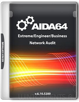 AIDA64 Extreme/Engineer/Business/Network Audit 6.10.5200 RePack (& Portable) by KpoJIuK